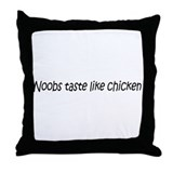 Noobs taste like chicken Throw Pillow