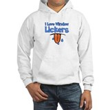 I Love Window Lickers Jumper Hoody