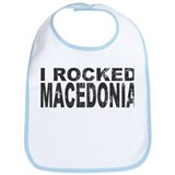 I Rocked Macedonia Bib