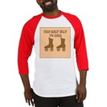 Brown Roller Skates Baseball Jersey