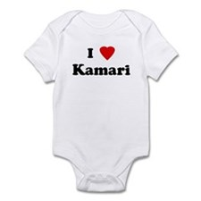 I Love Kamari Infant Bodysuit
