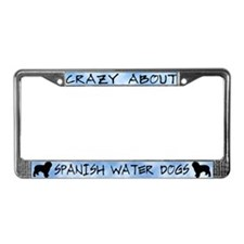 Crazy About Spanish Water Dogs License Plate Frame