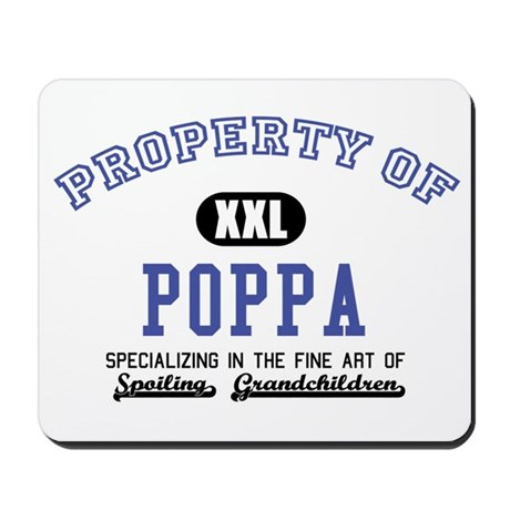 Property of Poppa Mousepad