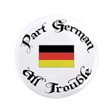 "Part German All Trouble 3.5"" Button"