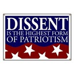 Dissent is the Highest Form Banner