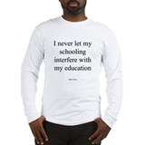 Mark Twain: education Long Sleeve T-Shirt