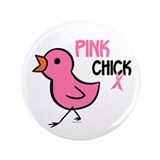 "Pink Chick 1 3.5"" Button"