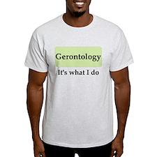 Gerontologist T-Shirt
