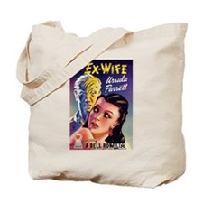 "Tote Bag - ""Ex-Wife"""