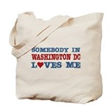 Somebody in Washington DC Loves Me Tote Bag