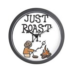 Just Roast It Wall Clock