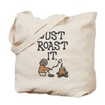 Just Roast It Tote Bag