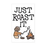 Just Roast It Rectangle Sticker