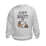Just Roast It Kids Sweatshirt