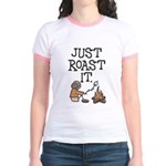Just Roast It Jr. Ringer T-Shirt