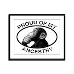 Proud of my Ancestry Chimp Framed Panel Print