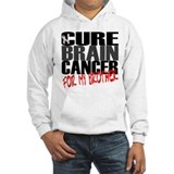 Cure Brain Cancer -- For My Brother Jumper Hoody