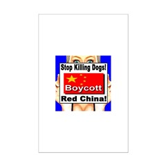 Stop Killing Dogs Boycott Red Mini Poster Print