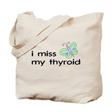 i miss my thyroid Tote Bag (double-sided)