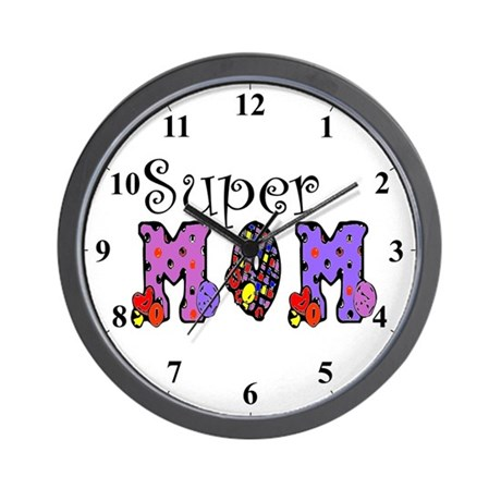 Super Mom Mothers Clocks Wall Clock