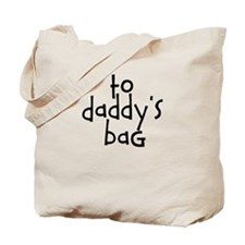 To Daddy's House Kids Bag