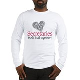 secretaries hold it together Long Sleeve T-Shirt