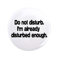 "Do not disturb. 3.5"" Button"