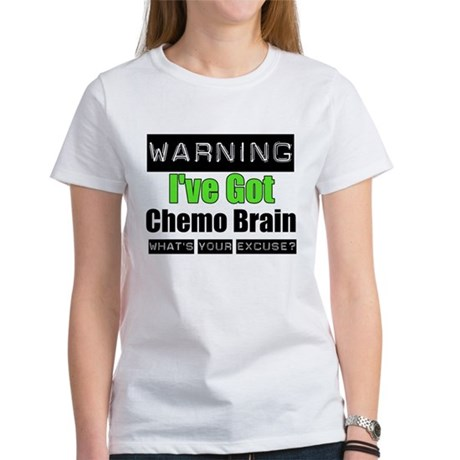 Chemo Brain Women's T-Shirt