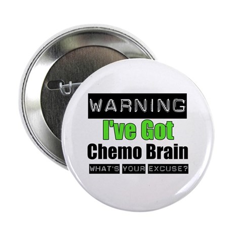 "Chemo Brain 2.25"" Button"
