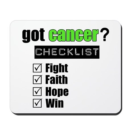 Got Cancer Checklist (Lime) Mousepad