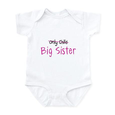 Only Child - Big Sis Infant Bodysuit