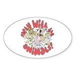 PARTY WITH THE ANIMALS Oval Sticker