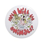 PARTY WITH THE ANIMALS Ornament (Round)