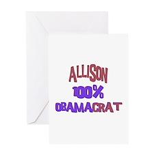 Allison - 100% Obamacrat Greeting Card