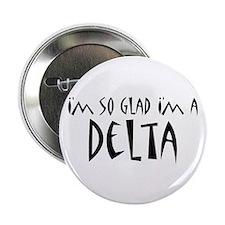 """I'm a Delta 2.25"""" Button"""