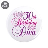 "30th Birthday Diva 3.5"" Button (10 pack)"
