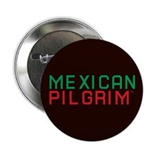 "Mexican Pilgrim 2.25"" Button"