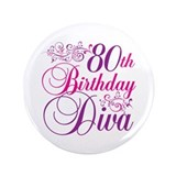 80th Birthday Diva 3.5&quot; Button