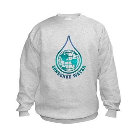 Conserve Water Kids Sweatshirt