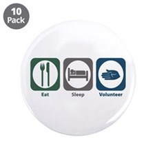 "Eat Sleep Volunteer 3.5"" Button (10 pack)"