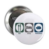 "Eat Sleep Volunteer 2.25"" Button (100 pack)"