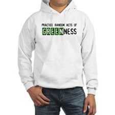 Random acts of Greenness Jumper Hoody