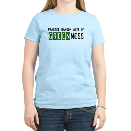 Random acts of Greenness Women's Light T-Shirt