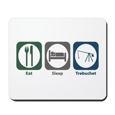 Eat Sleep Trebuchet Mousepad