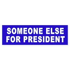 Someone Else - Bumper Car Sticker