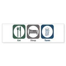 Eat Sleep Taxes Bumper Sticker (10 pk)