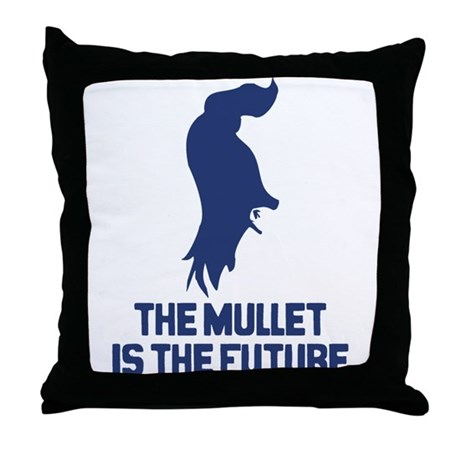 The Mullet is the Future Throw Pillow