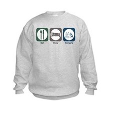 Eat Sleep Surgery Sweatshirt