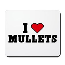 I Love Mullets Mousepad