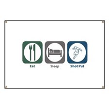 Eat Sleep Shot Put Banner